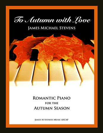 To Autumn with Love (Romantic Piano)