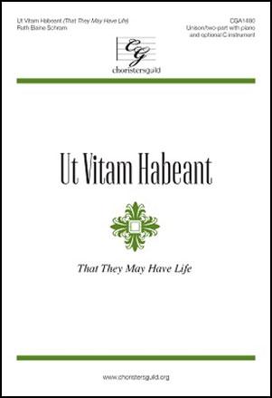 Ut Vitam Habeant