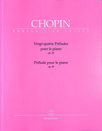 Vingt-quatre Preludes, Op. 28 / Prelude, Op. 45