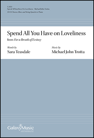 For a Breath of Ecstasy: 5. Spend All You Have on Loveliness