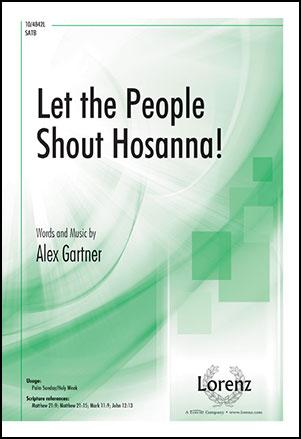 Let the People Shout Hosanna!