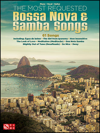 The Most Requested Bossa Nova and Samba Songs