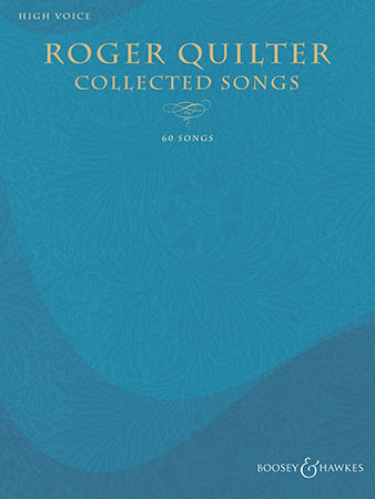 Roger Quilter Collected Songs