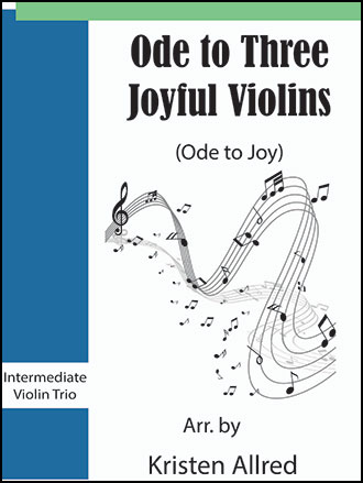 Ode to Three Joyful Violins