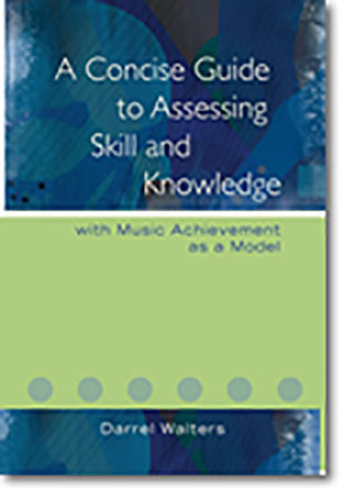 A Concise Guide to Assessing Skill and Knowledge
