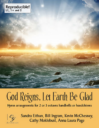 God Reigns, Let Earth Be Glad