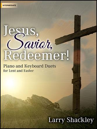 Jesus, Savior, Redeemer!
