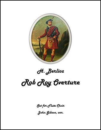 Berlioz - Rob Roy Overture - Flute Choir