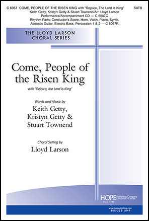 Come, People of the Risen King with Rejoice the Lord Is King