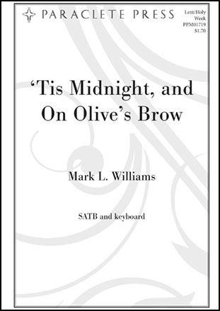 'Tis Midnight and on Olive's Brow