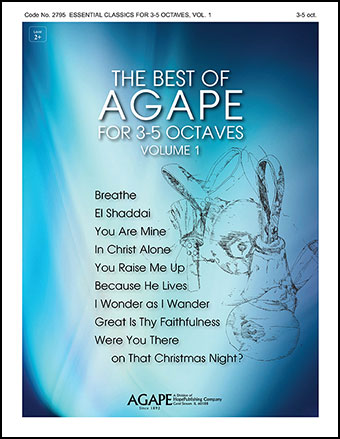 The Best of Agape for 3-5 Octaves