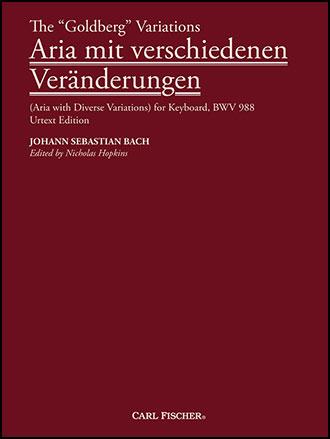 The Goldberg Variations: Aria mit Verschiedenen Veranderungen