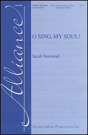 O Sing, My Soul!