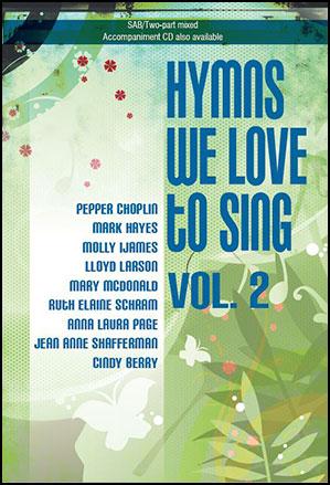 Hymns We Love to Sing Vol. 2 Thumbnail