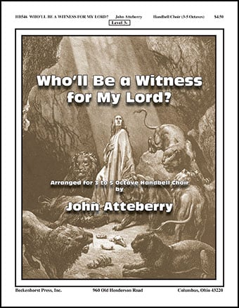 Who'll Be a Witness for My Lord?