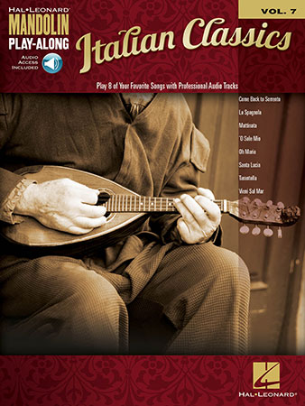 Mandolin Play Along Vol. 7 Italian Classics
