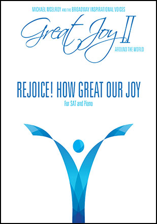 Rejoice! How Great Our Joy!