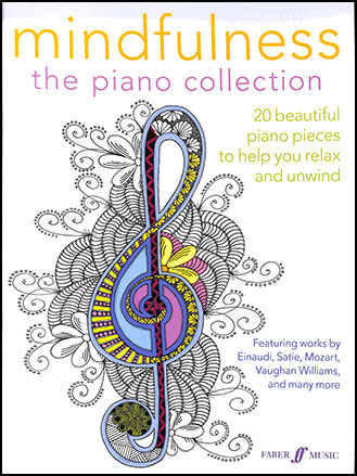 Mindfulness : The Piano Collection