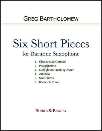 Six Short Pieces for Solo Saxophone