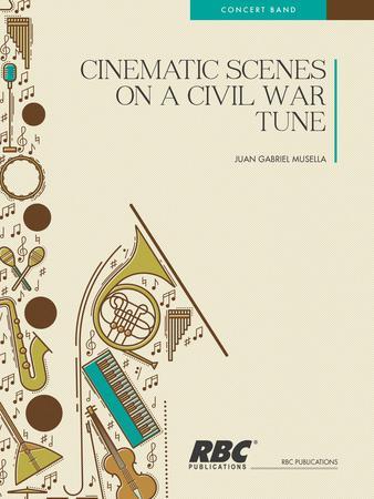 Cinematic Scenes on a Civil War Tune
