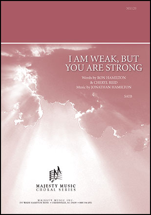 I Am Weak But You Are Strong