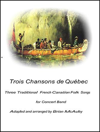 Trois Chansons de Quebec