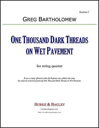 One Thousand Dark Threads on Wet Pavement (string quartet) Thumbnail