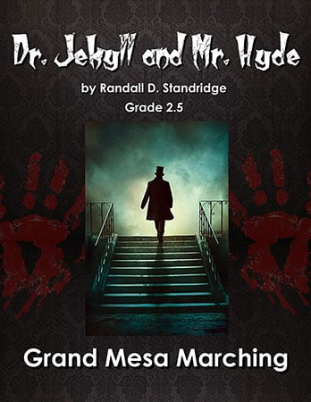 Dr. Jekyll and Mr. Hyde marching band show cover