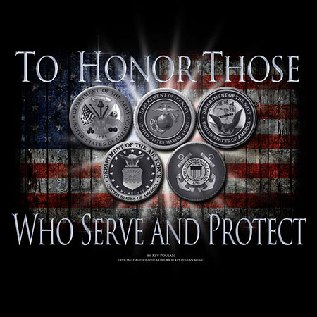 To Honor Those that Serve and Protect