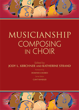 Musicianship: Composing in Choir