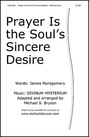 Prayer Is the Soul's Sincere Desire