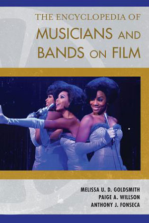 The Encyclopedia of Musicans and Bands on Film