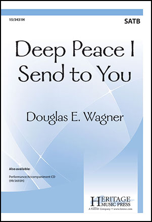 Deep Peace I Send to You