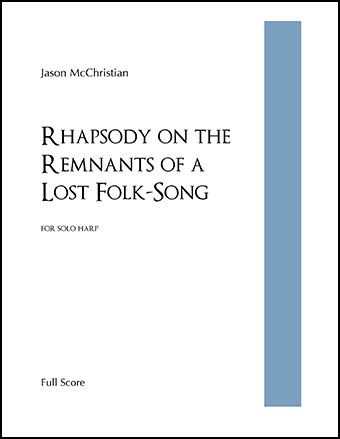 Rhapsody on the Remnants of a Lost Folk-Song