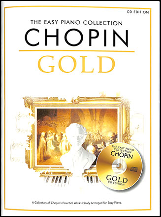 The Easy Piano Collection : Chopin Gold
