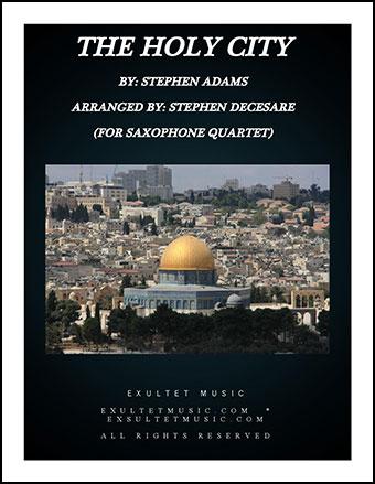 The Holy City (for Saxophone Quartet)