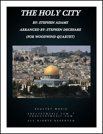 The Holy City (for Woodwind Quartet)