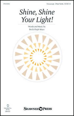 Shine, Shine Your Light!