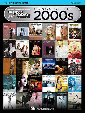 EZ Play Today Vol. 370 Songs of the 2000s