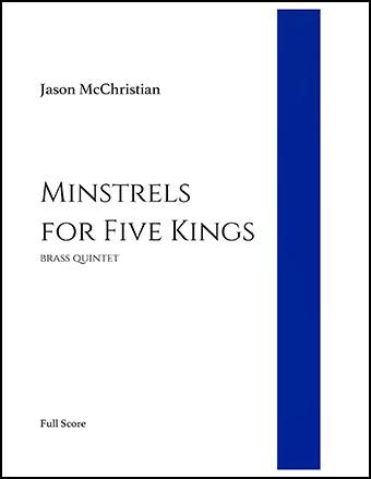 Minstrels for Five Kings