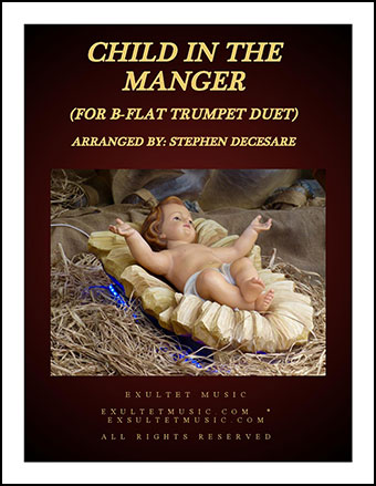 Child In The Manger (Duet for Bb-Trumpet)
