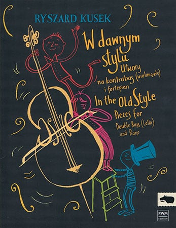 In the Old Style: Pieces for Double Bass and Piano