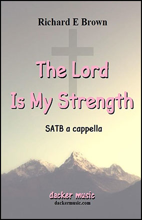 The Lord Is My Strength Thumbnail