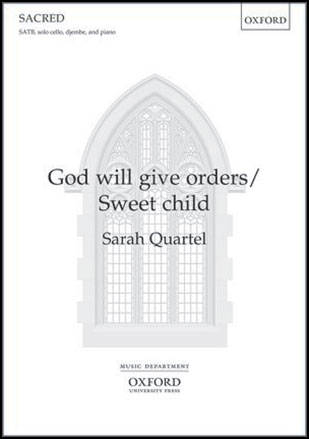 God Will Give Orders / Sweet Child