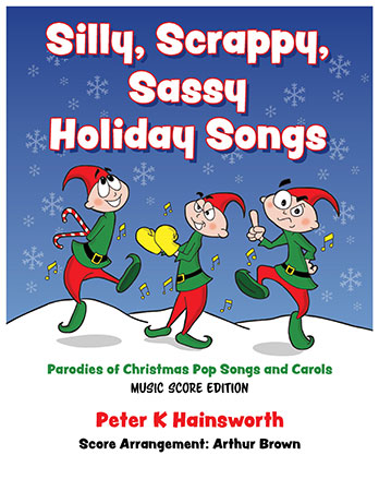 Silly, Scrappy, Sassy Holiday Songs