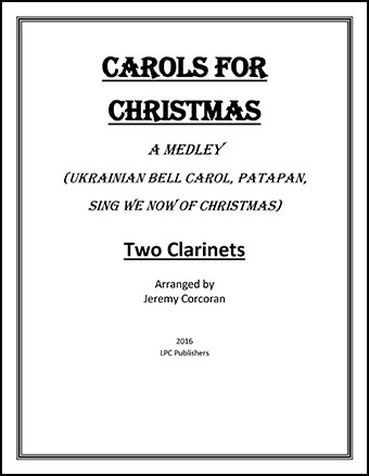 Carols for Christmas A Medley for Two Clarinets