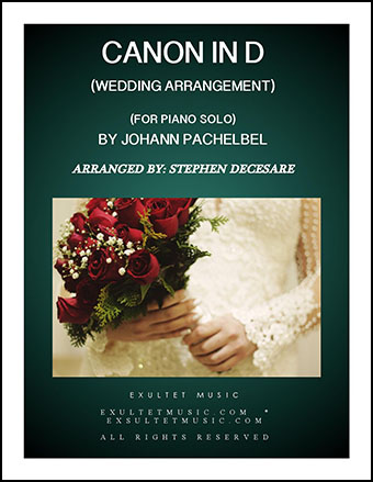 Pachelbel's Canon (Wedding Arrangement - Piano Solo)