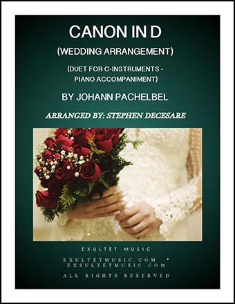 Pachelbel's Canon (Wedding Arrangement: Duet for C-Instruments with Piano Accompaniment)