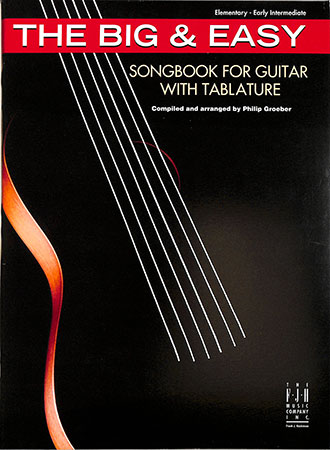 The Big & Easy Songbook for Guitar with Tablature