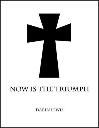 Now is the Triumph